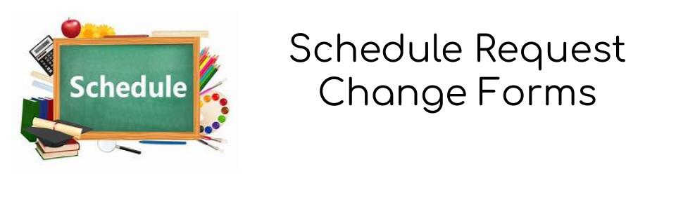 Schedule Change Form