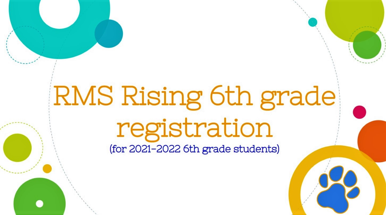 Rising 6th grade registration for Randleman Middle School