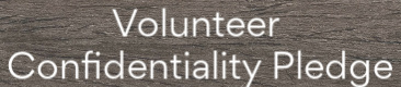 volunteer confidentiality pledge