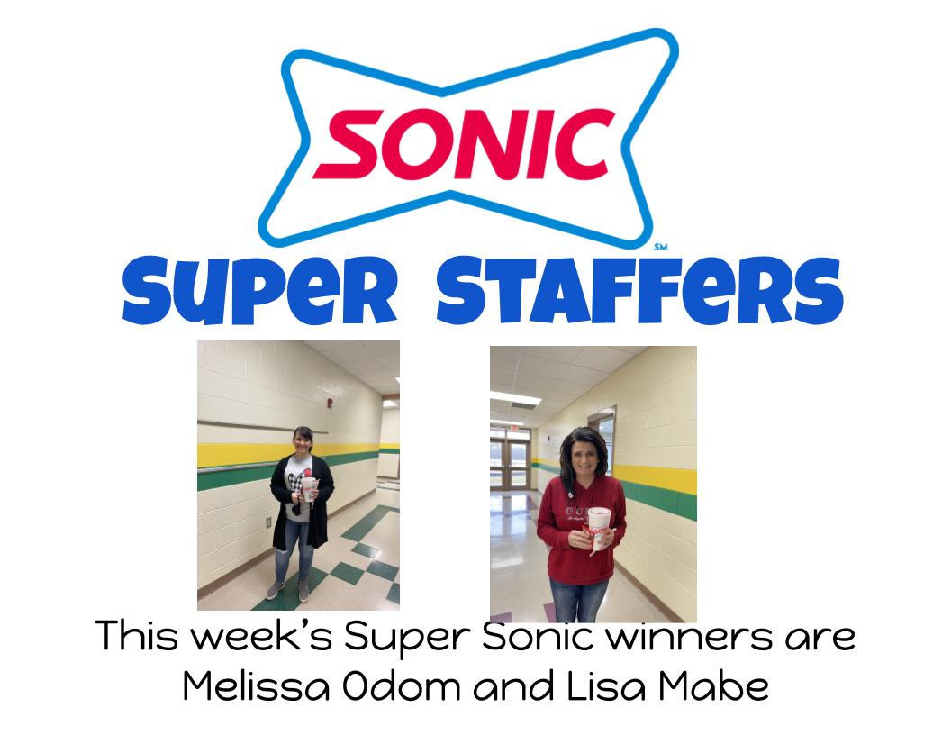 This week's Super Sonic winners are Melissa Odom and Lisa Mabe