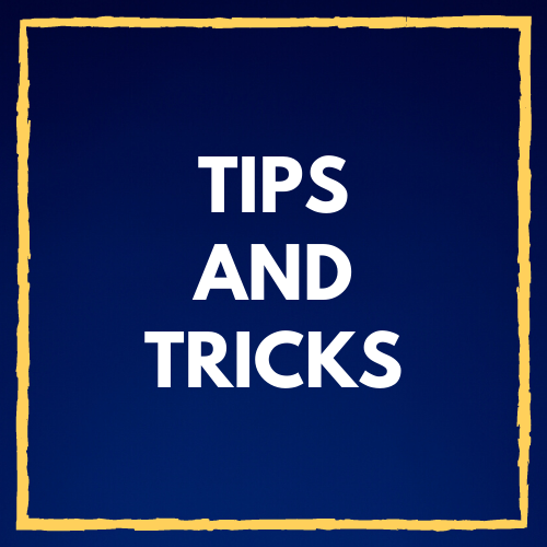 Tips and Navigation Tricks