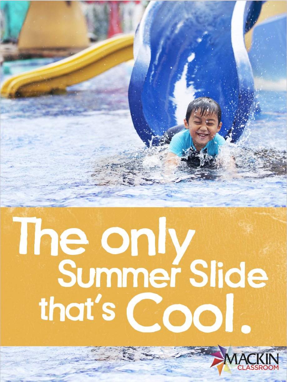 The only summer slide that's cool.