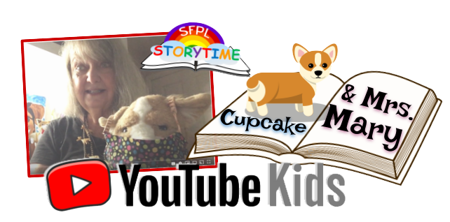 SFPL Storytime with Mrs. Mary and cupcake on youtube kids