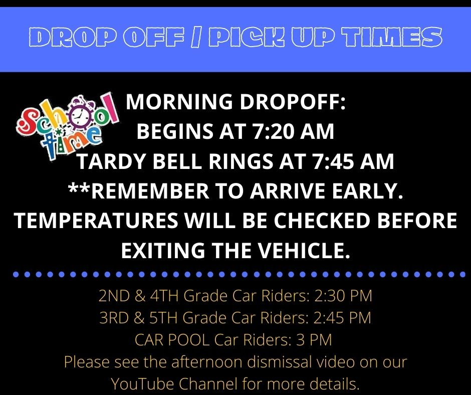 Drop Off / Pick Up Times