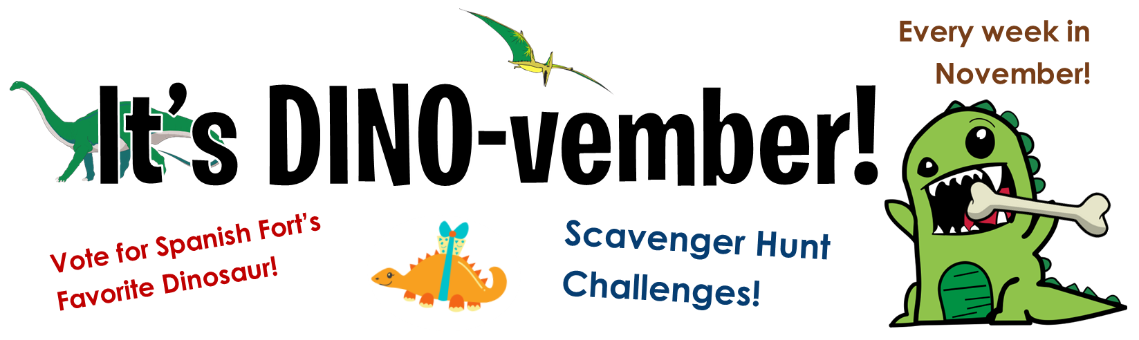 It's Dinovember at Spanish Fort Public Library this November. Participate by voting on your favorite dinosaur in the library or online! Scavenger hunts in the library for prizes every week in November!