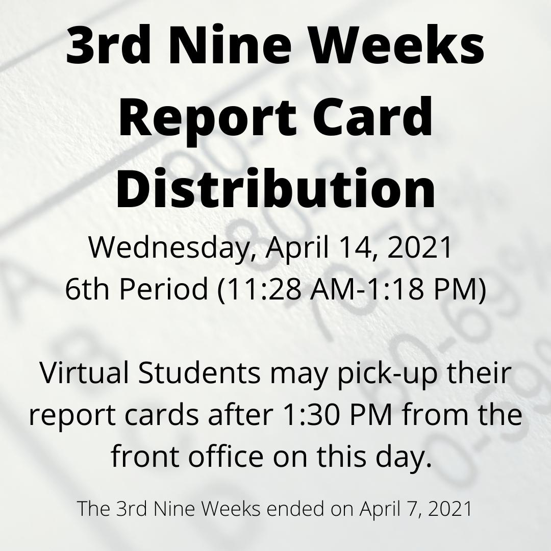 3rd Nine Weeks Report Card Information