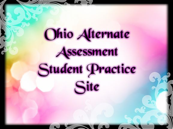 Link to the Ohio Alternate assessment Practice Site