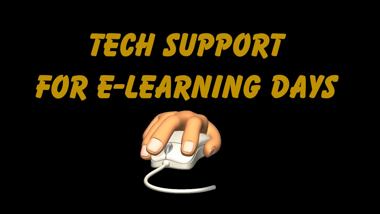 Tech Support for E-Learning Days