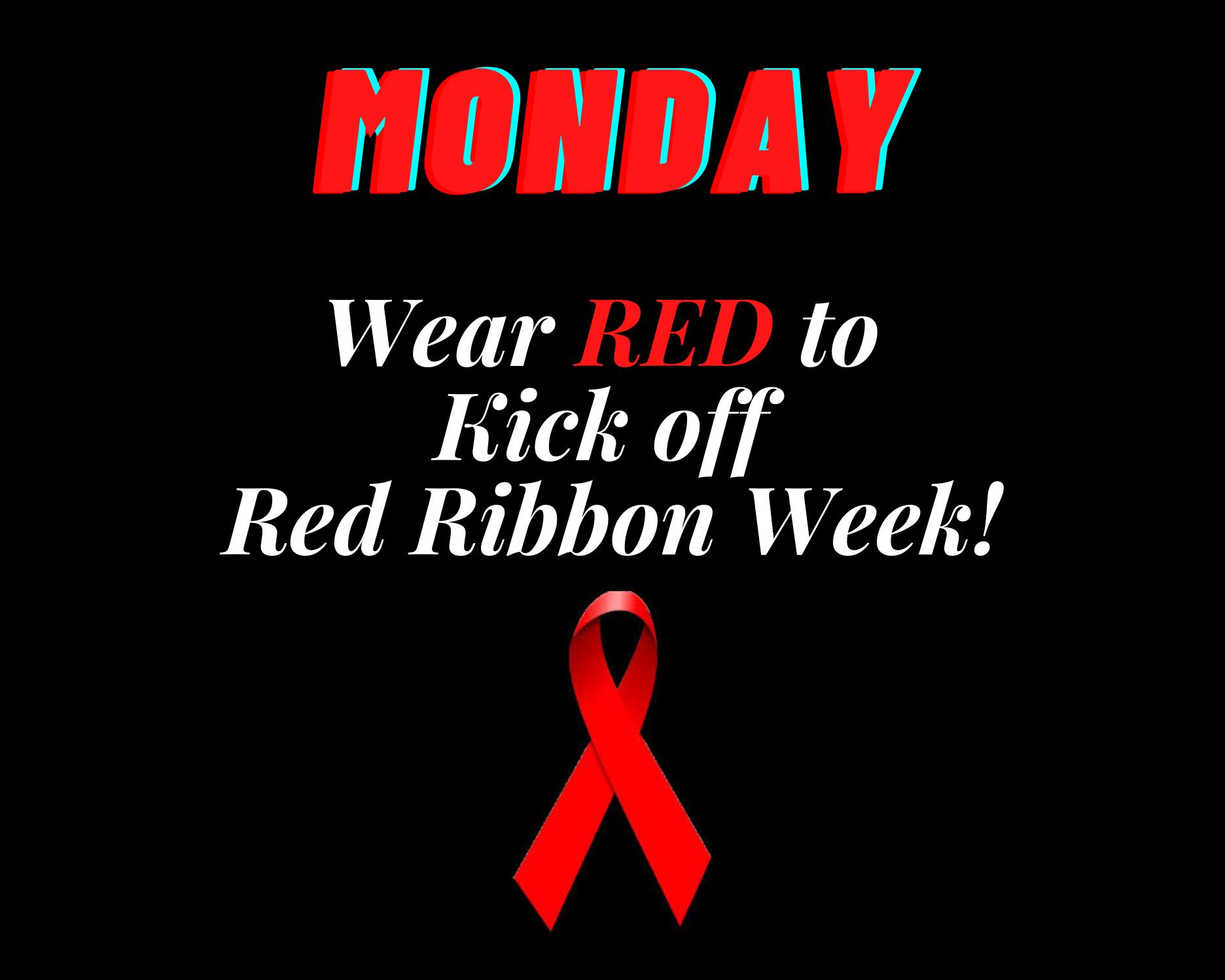 Red Ribbon Week Monday