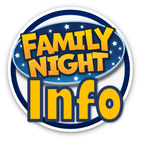 Information for our Family Nights