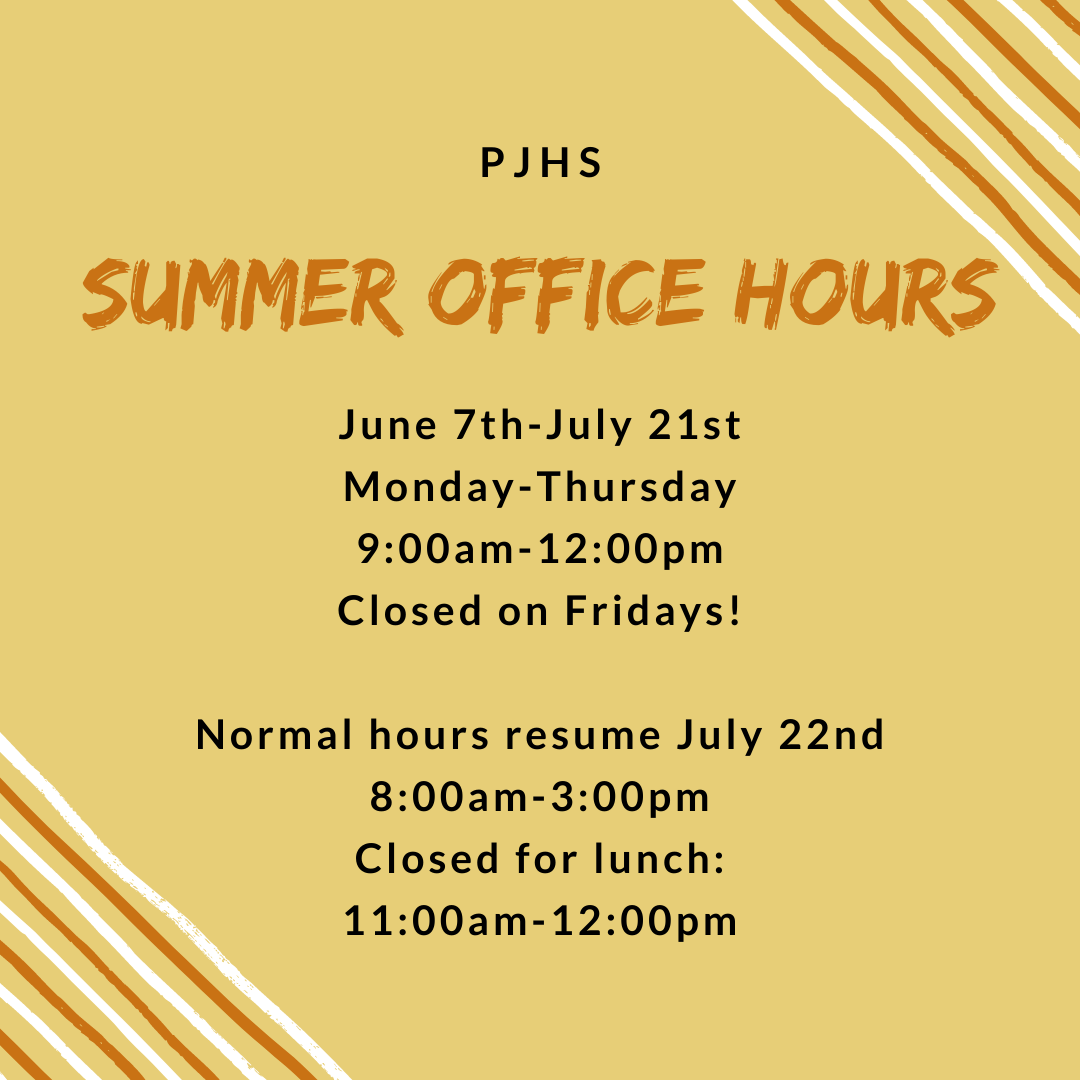 summer office hours June 7th- July 21st Monday- Thursday 9am-12pm closed on Fridays. Normal Hours resume july 22nd 8am-3pm closed for lunch 11am-12pm
