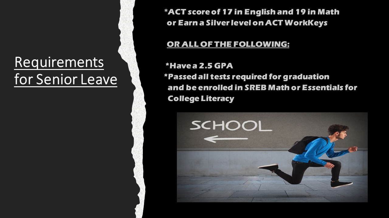 Requirements for Senior Leave.