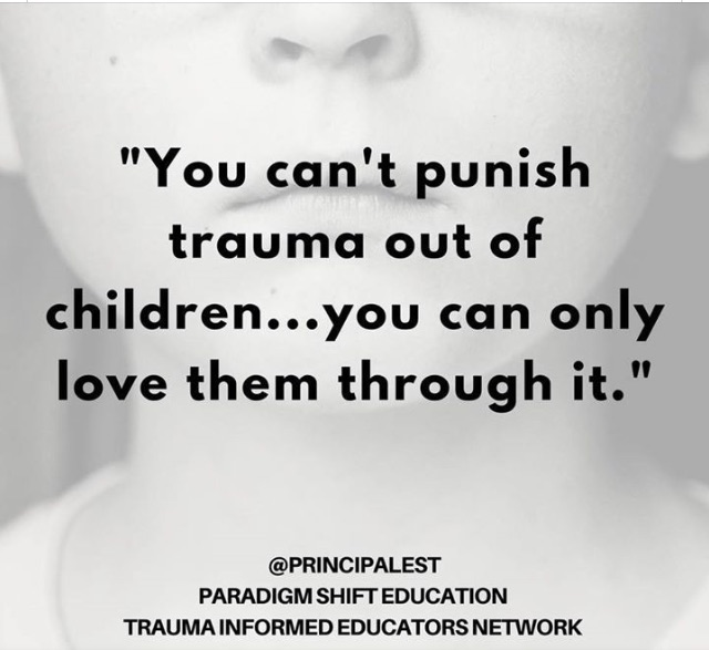 Can't punish children out of trauma