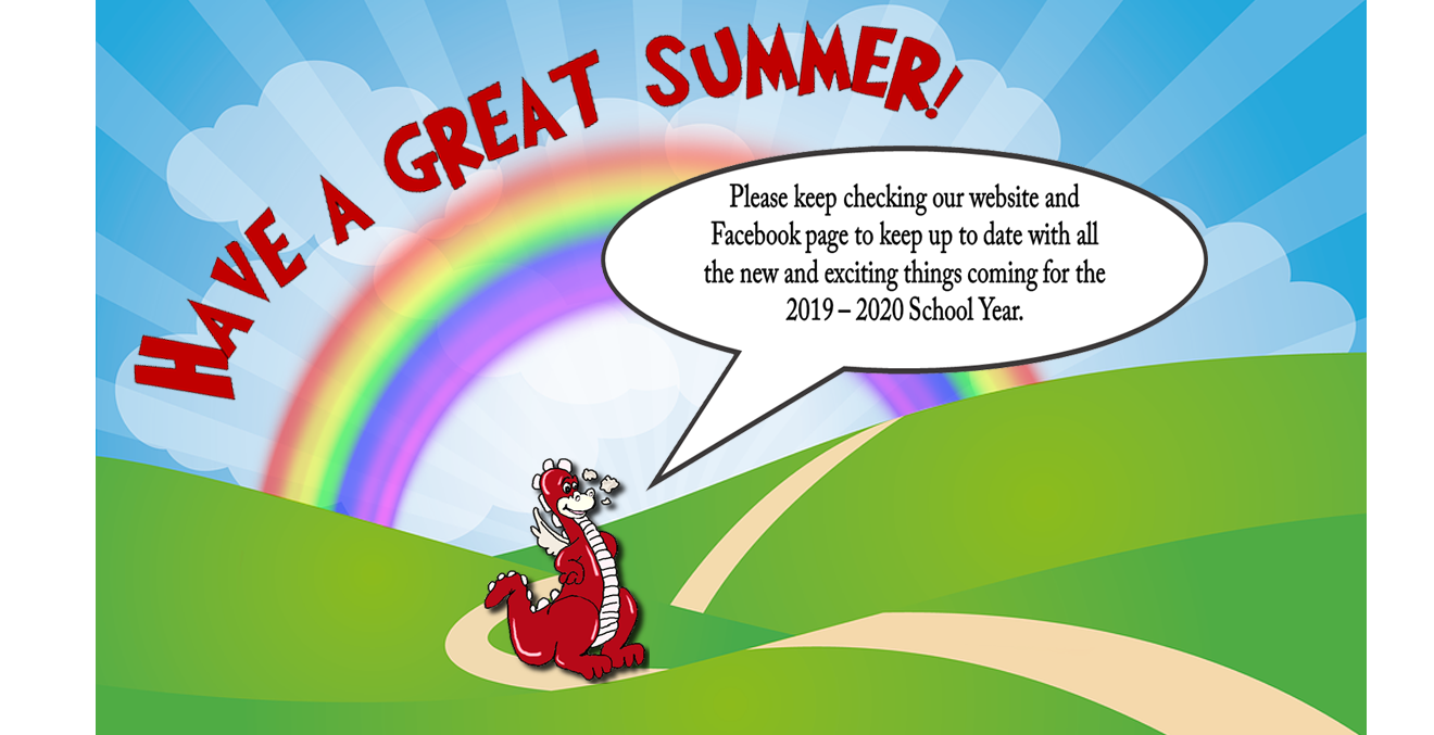 Have a Great Summer!  Keep Checking Website for Updates.