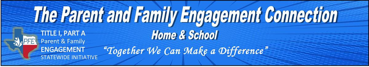 Parent and Family Engagement News Letters