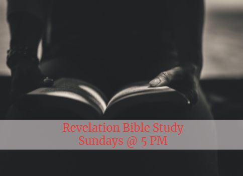 man sitting reading the Bible with the words Revelation Bible Study Sunday nights at 5