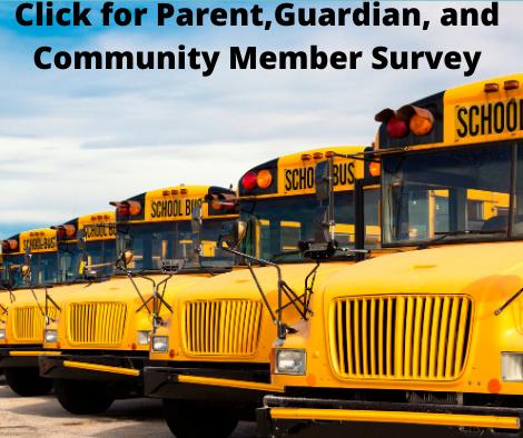 Parent,Guardian, and Community Member Survey