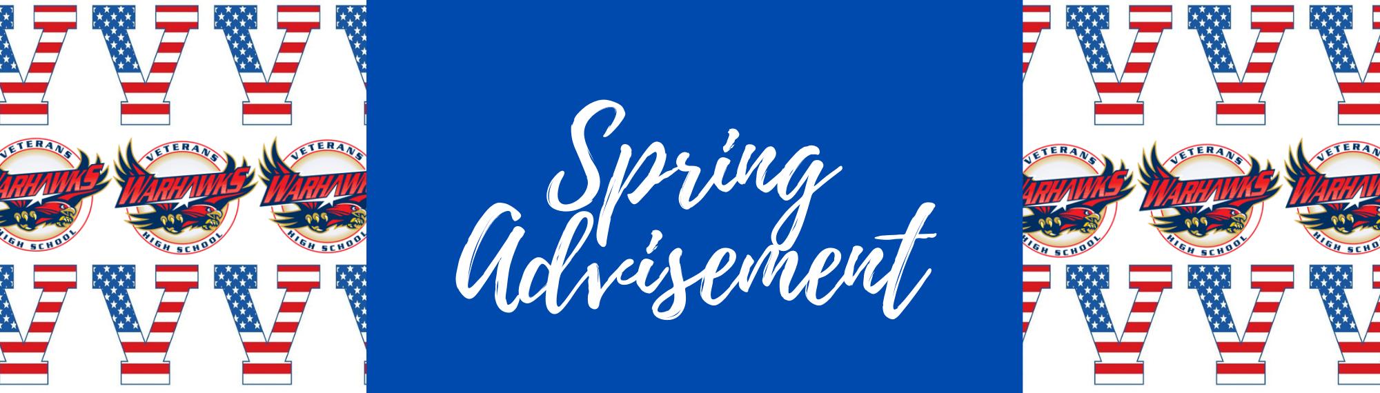 Spring Advisement