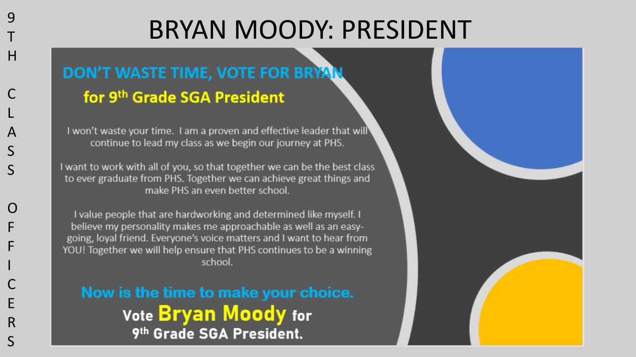 Vote Bryan Moody for 9th Grade SGA Class President