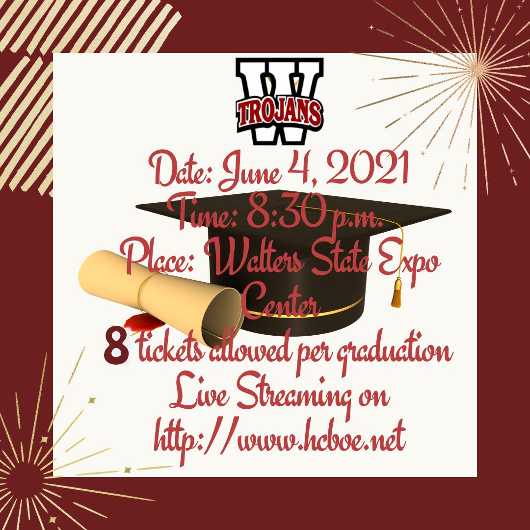 Graduation June 4  8:30 p.m. 8 tickets per student