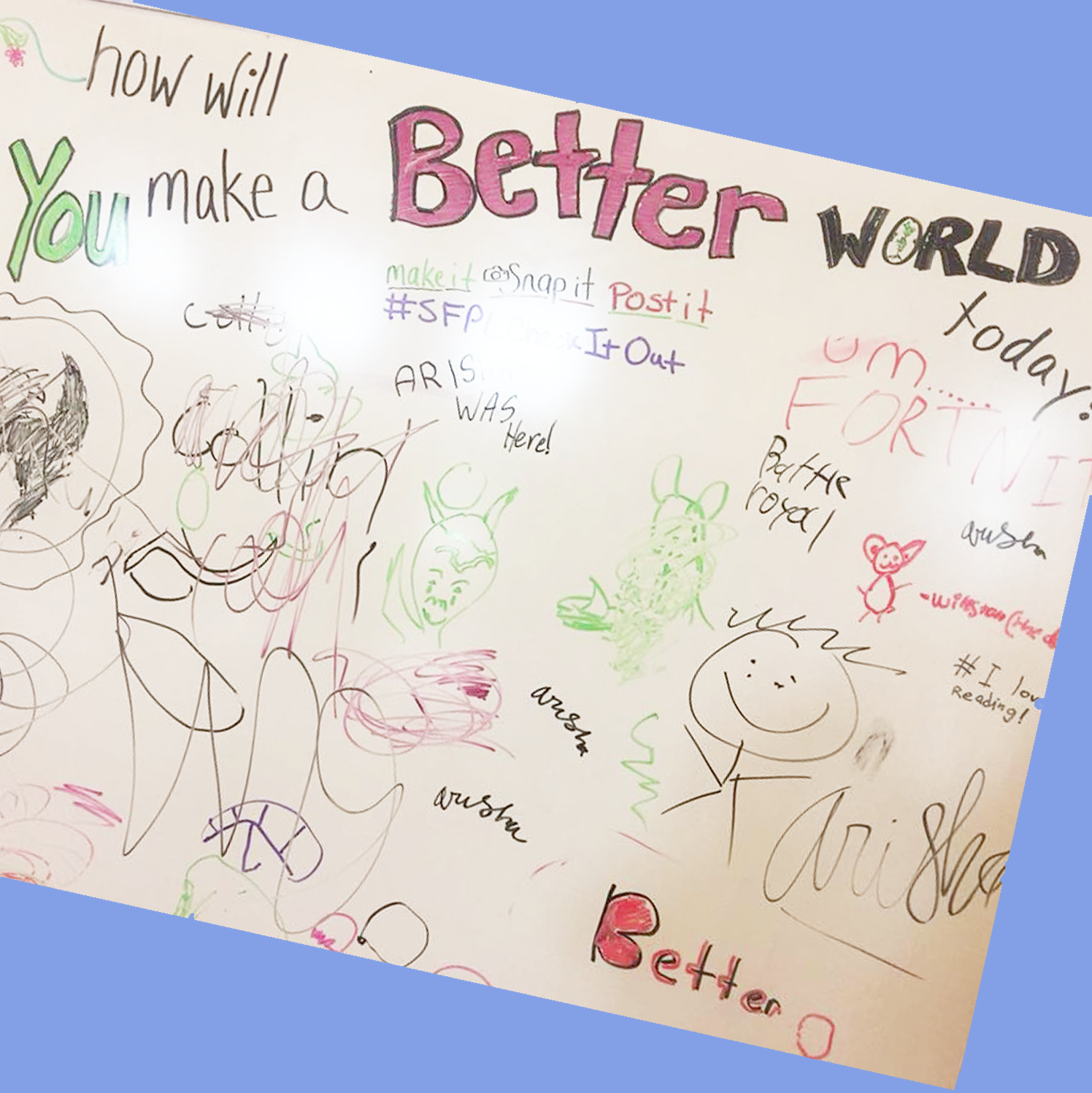 How will you make a better world whiteboard prompt.