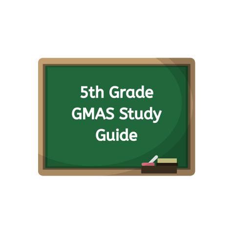 5th Grade GMAS Study Guide