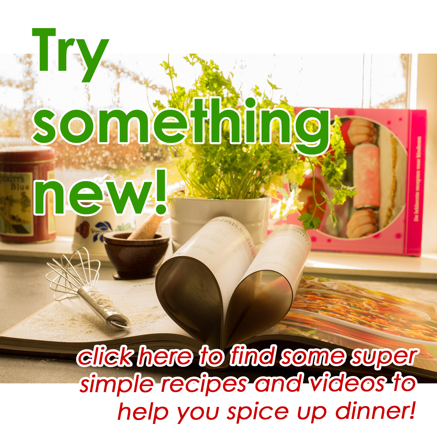 Click on the image for links to super simple recipes, crafts, and videos you can try!