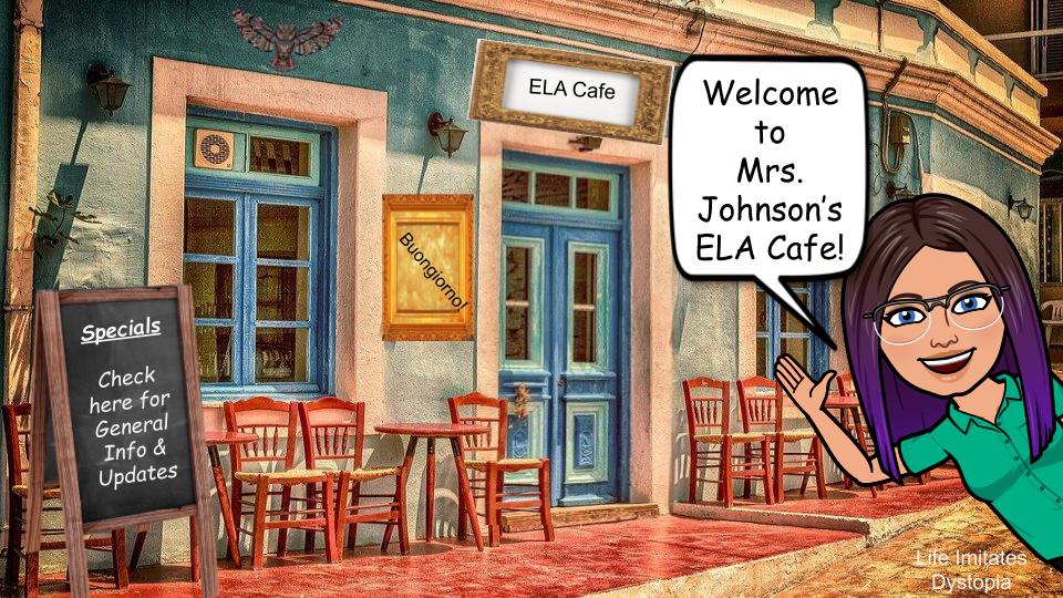 Mrs. Johnson's Virtual ELA Cafe (Classroom)