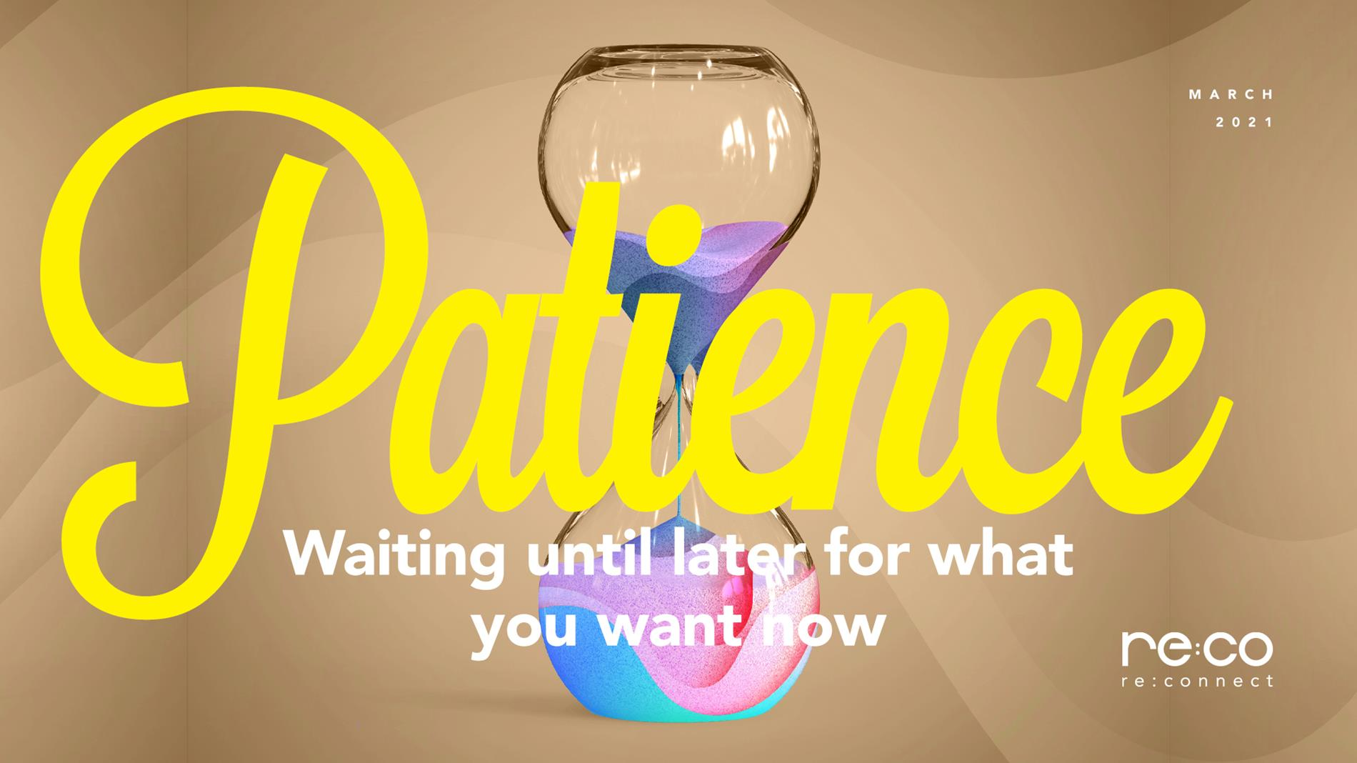 March 2021-Patience