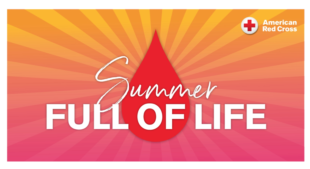 Summer full of love blood drive