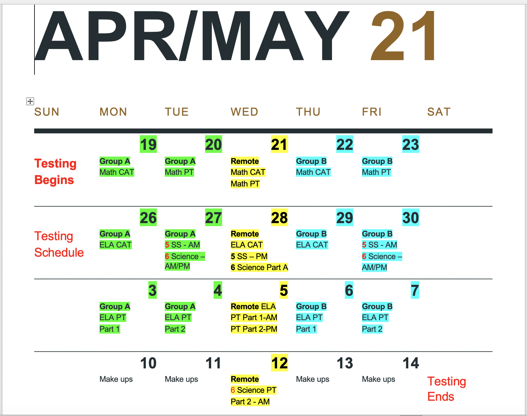 Parents and guardians, Next week begins ILEARN testing and is it very important that we get ALL students into the building on the following dates based upon your group.  All times will be 8:00 am to 3:00 pm, except for the 12th of May. Green is 'A' group students Yellow is remote students Blue is 'B' group students Please make sure students get a good night's sleep, have a water bottle, and are present for testing.