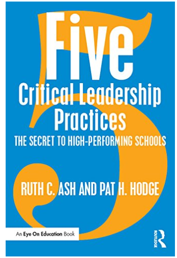Five Critical Leadership Practices