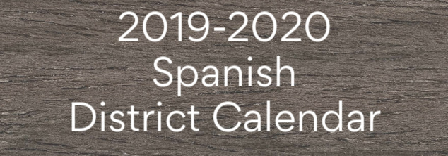 2019-2020 Spanish District Calendar with link