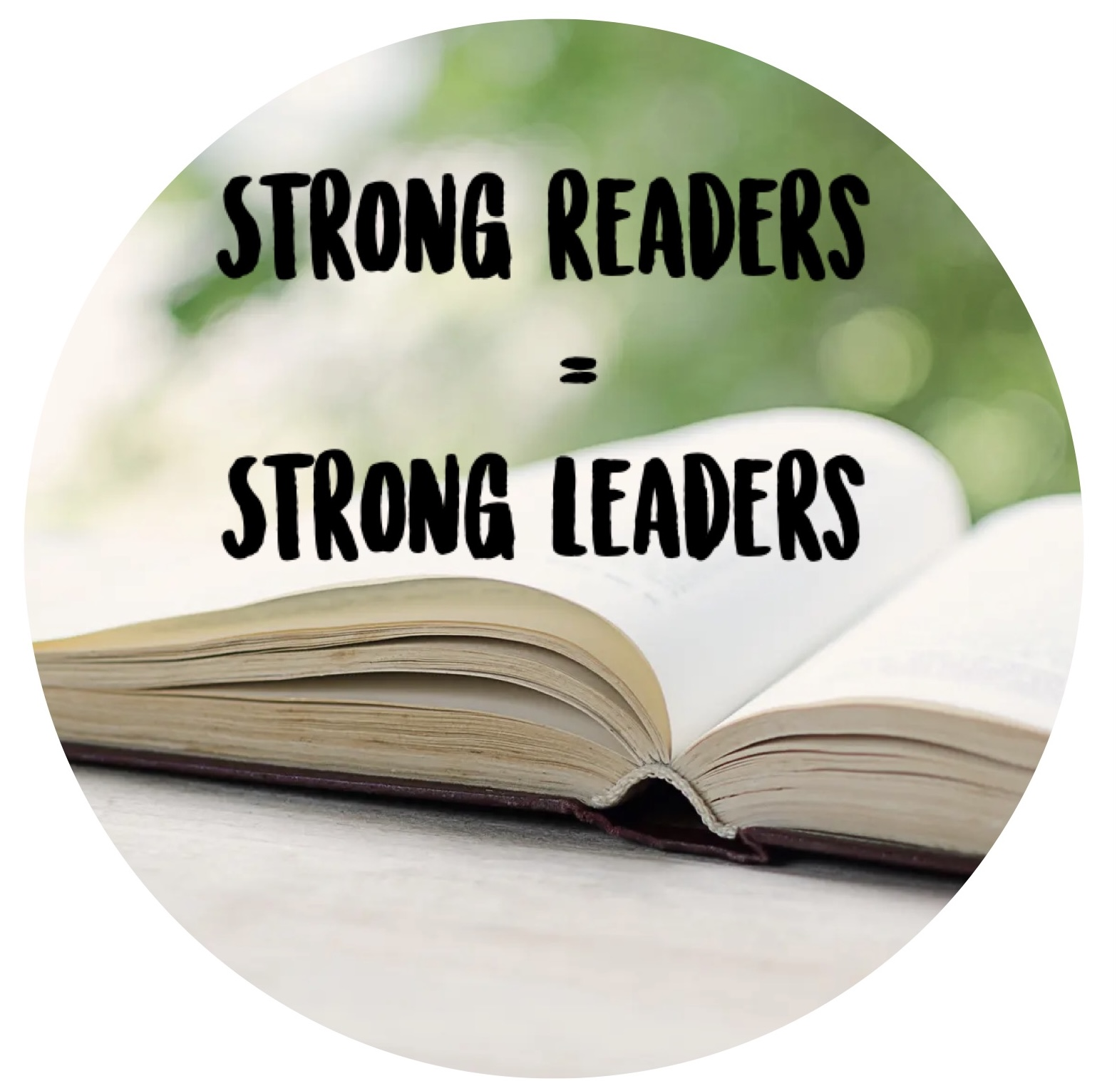 strong readers + strong leaders