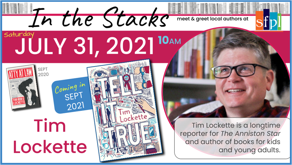 """Alabama author and journalist, Tim Lockette will be at Spanish Fort Public Library for an intimate meet and greet on Saturday, July 31, 2021 at 10:00 a.m. The author will be introducing his September 2021 book and signing copies of his best selling Juvenile fiction novel, """"Atty at Law"""". Bring your own copy or purchase one from the author while you're here."""