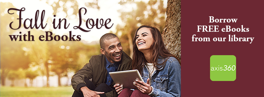 Fall in love with ebooks promotional banner with link to Axis 360