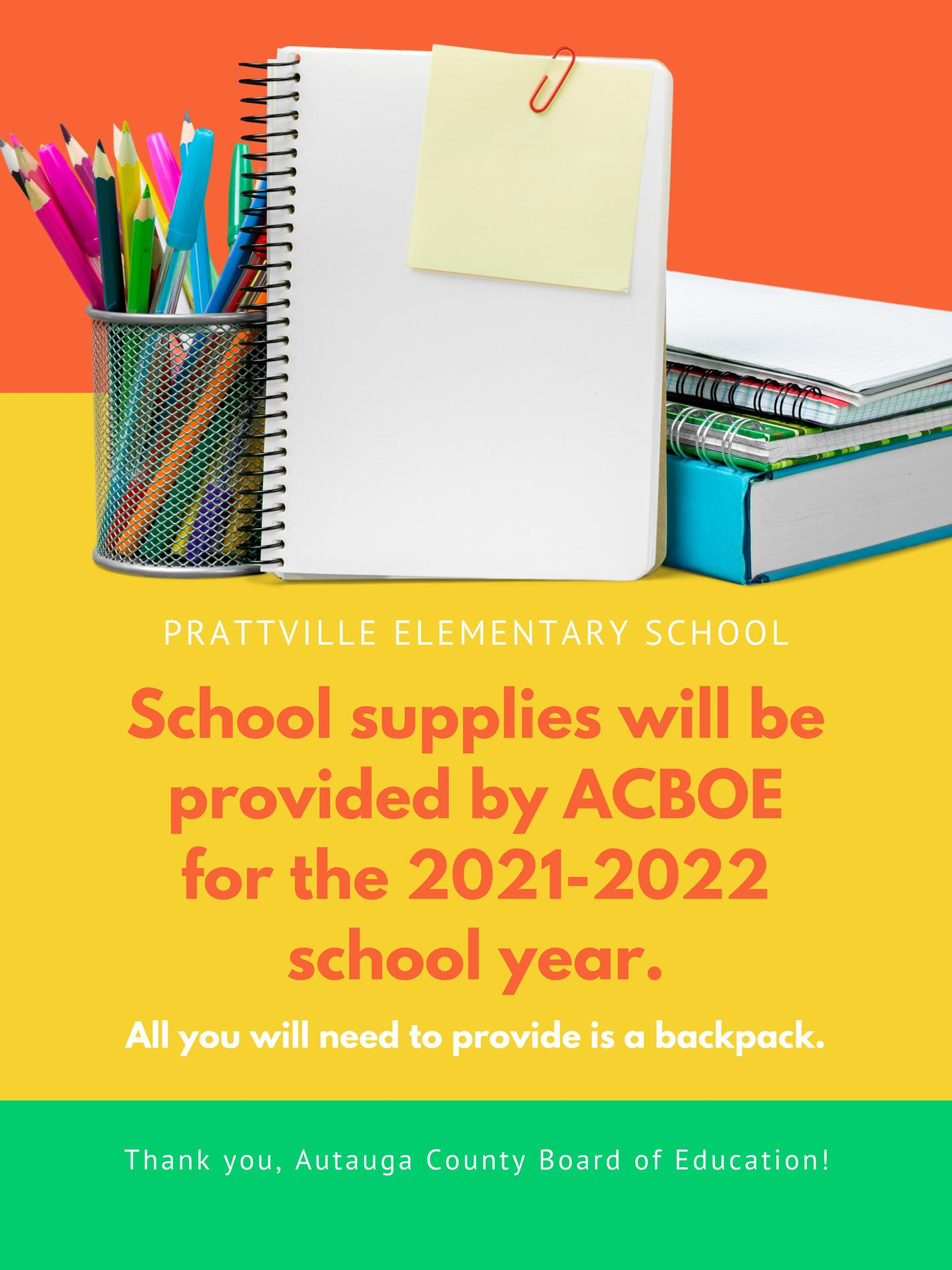 School supplies provided for the 2021-2022 School  Year.