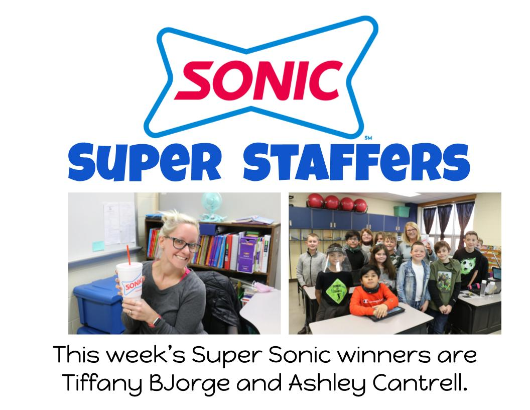 This week's Super Sonic winners are Tiffany BJorge and Ashley Cantrell.