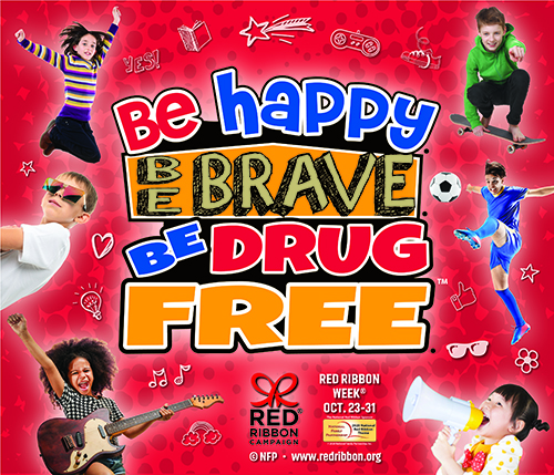 Be Happy Be Brave Be Drug Free