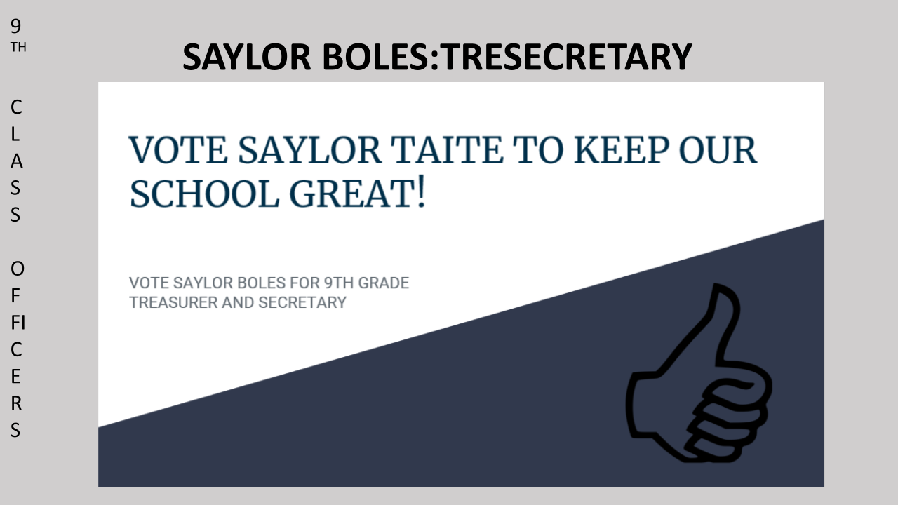 Vote Saylor Boyles for 9th Grade Class SGA Secretary/Treasurer