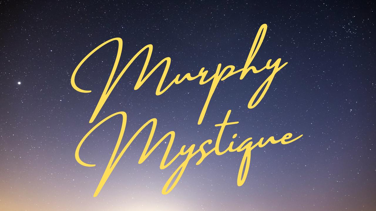 Murphy Mystique
