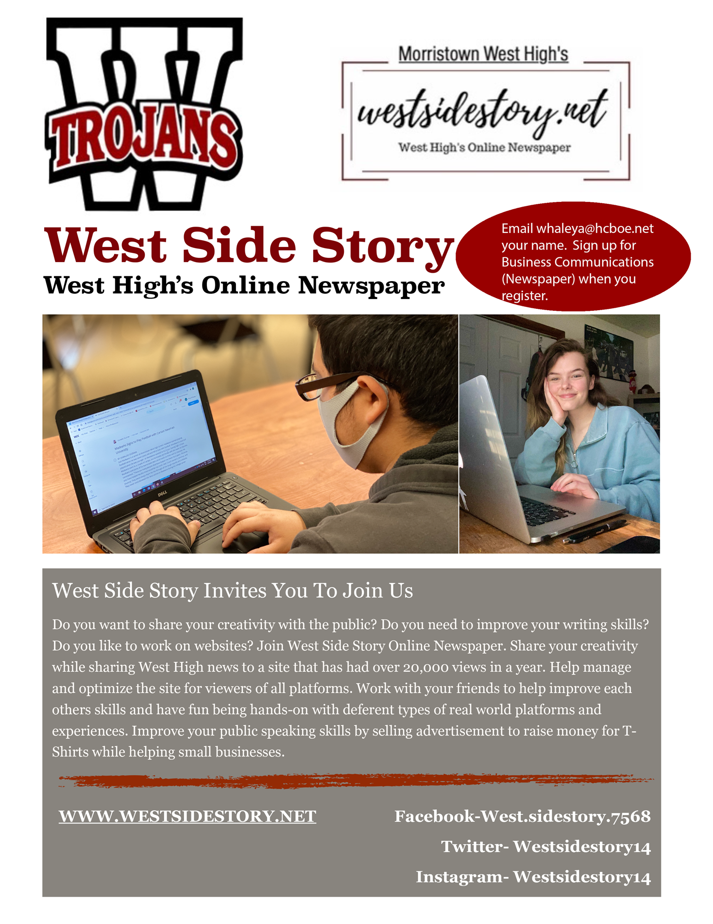 Email whaleya@hcboe.net to sign up for West Side Story online newspaper staff.