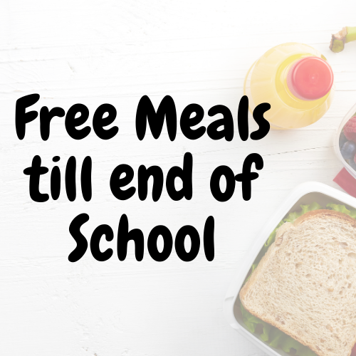 Free Meals till end of School
