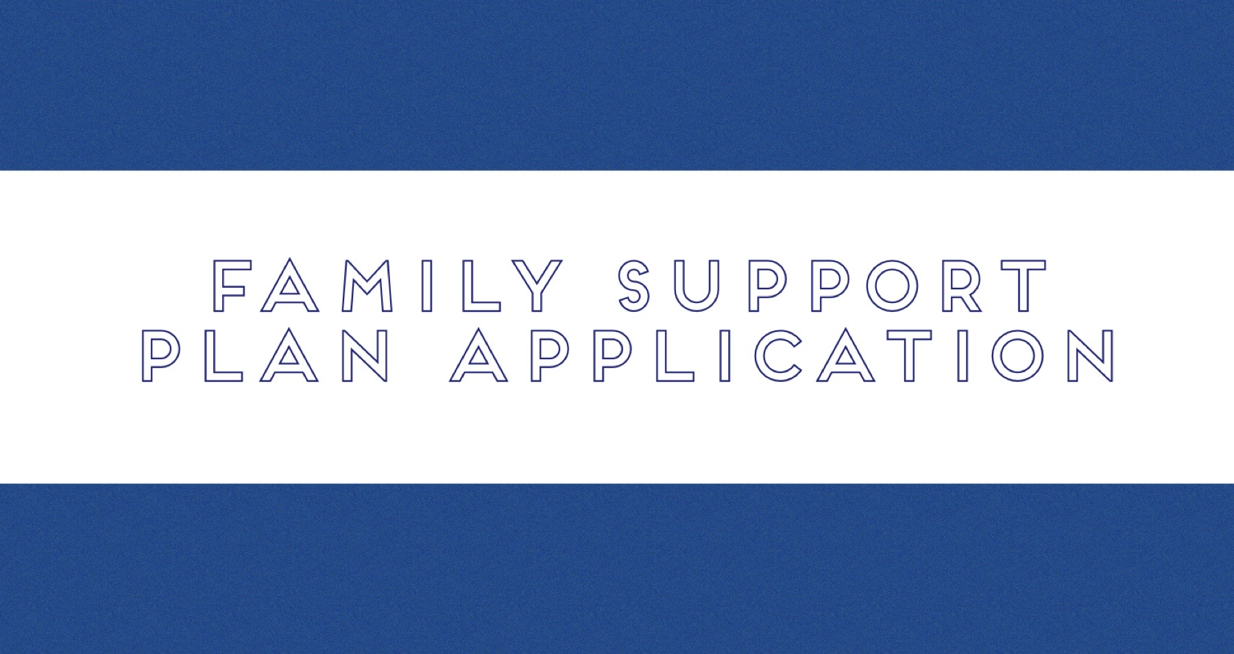 Application for RCSS Family Support