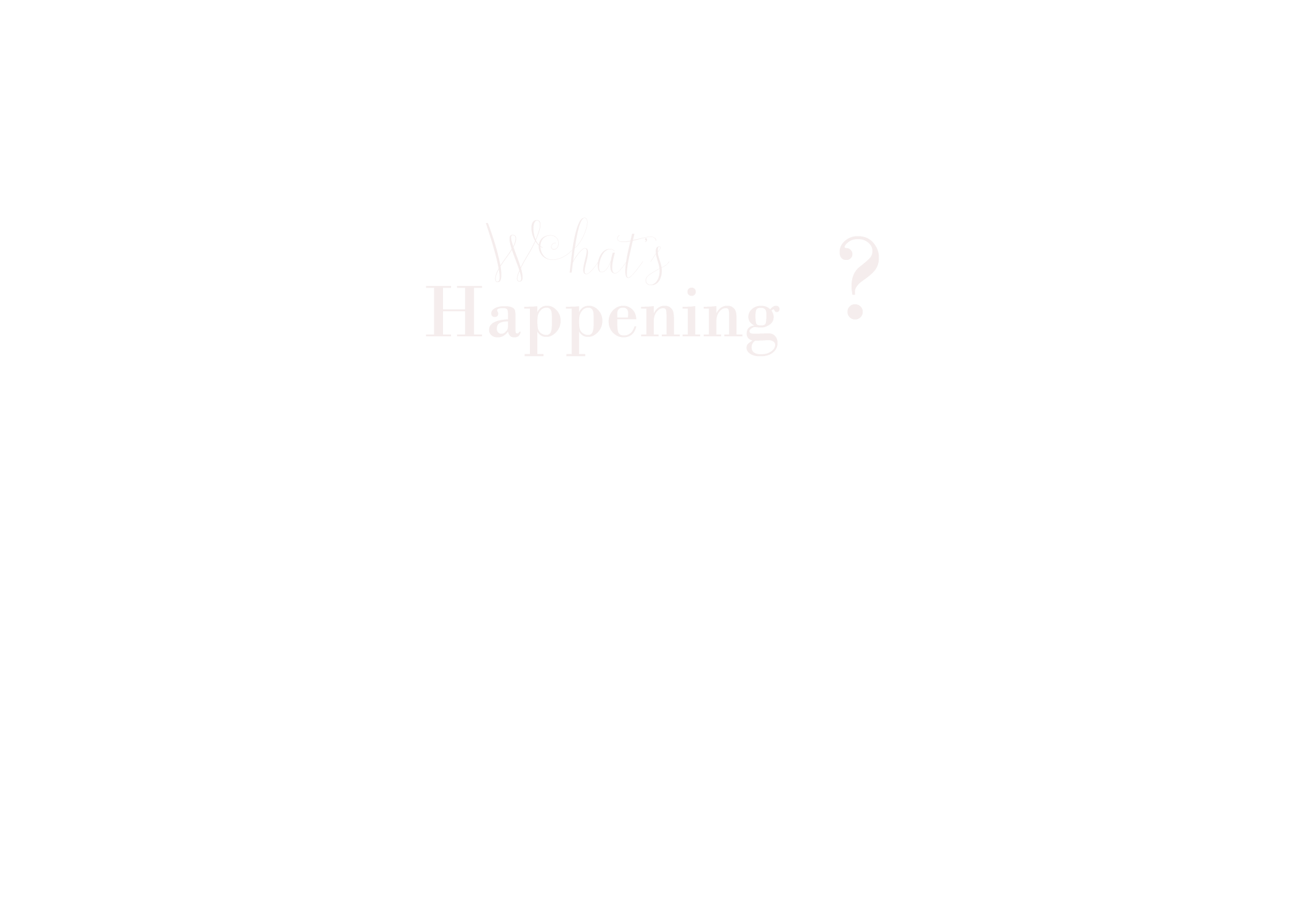 What's happening?