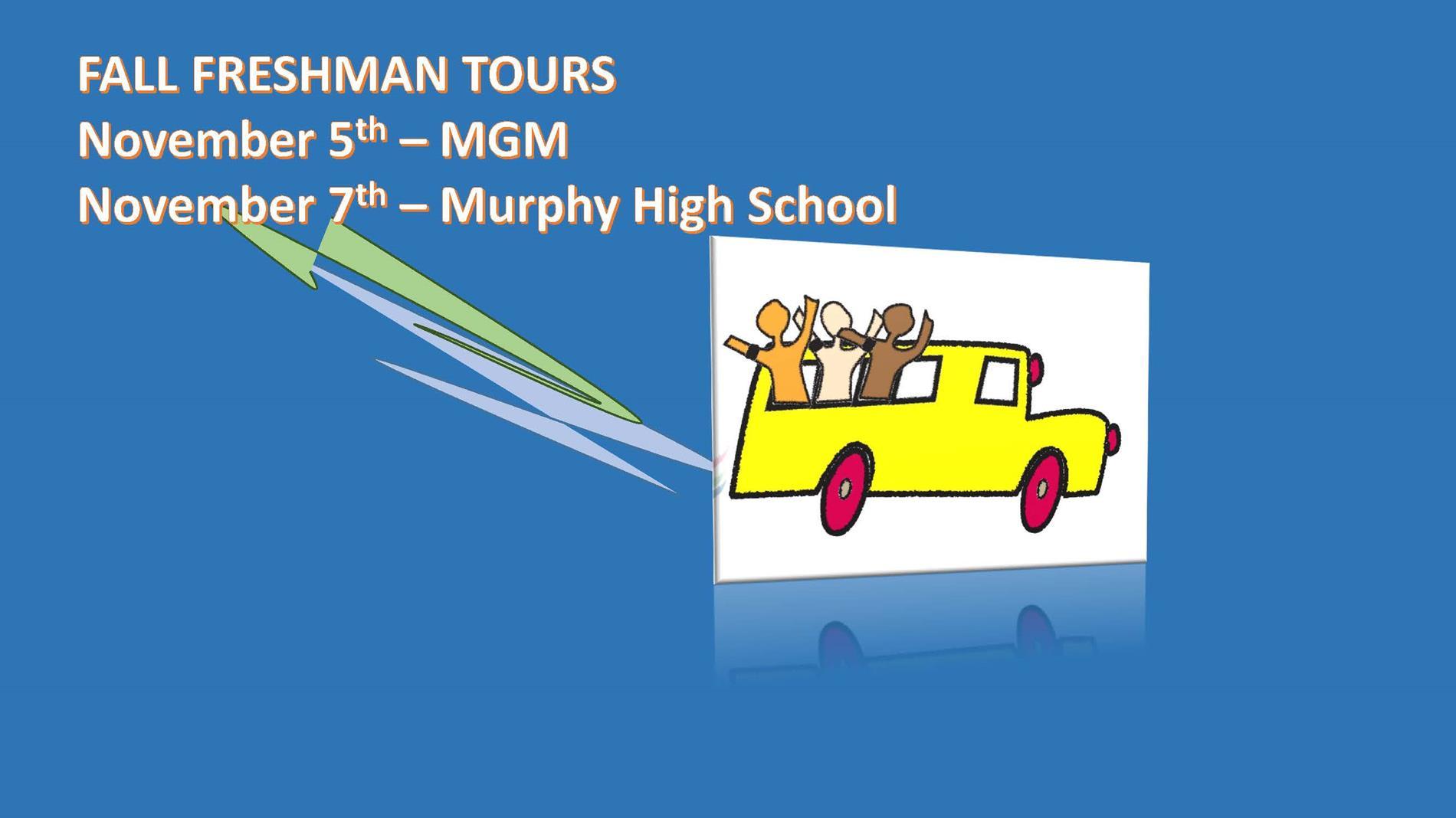 FALL FRESHMAN TOURS