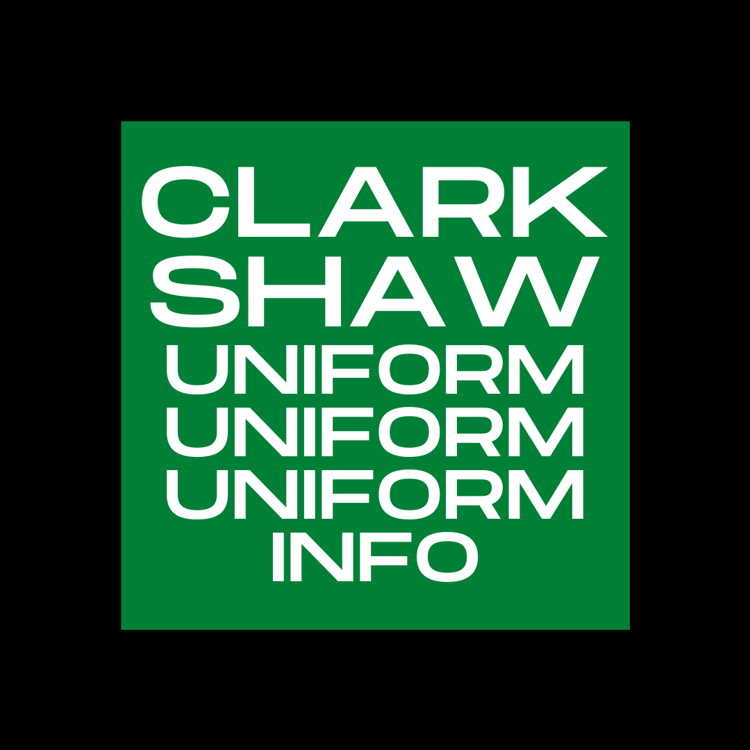Clark-Shaw Uniform Uniform Uniform Info