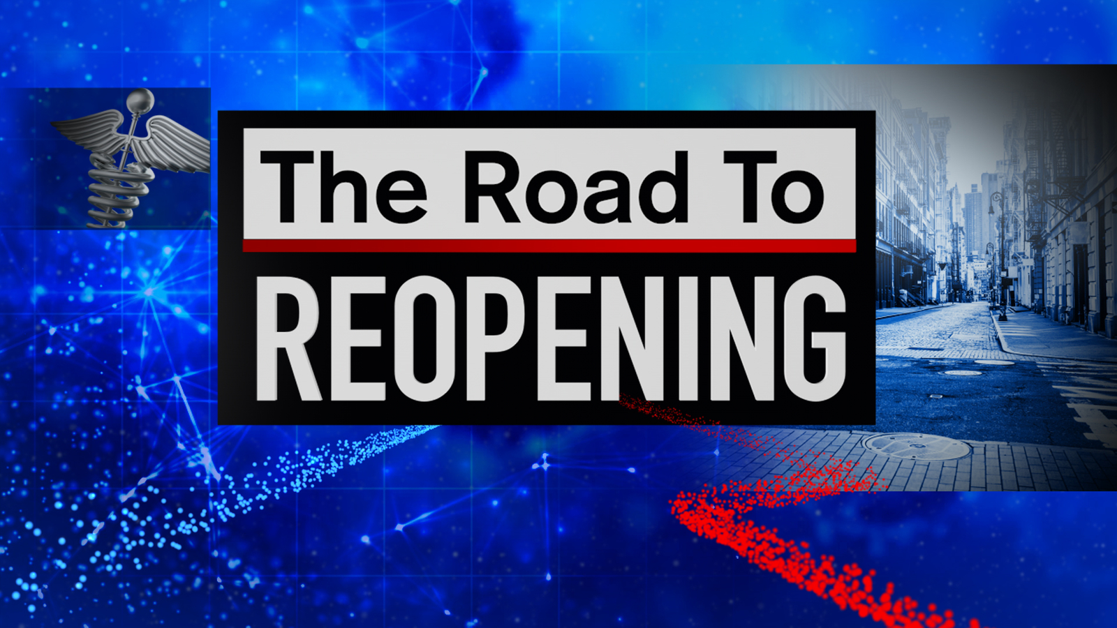 The Road to Reopening