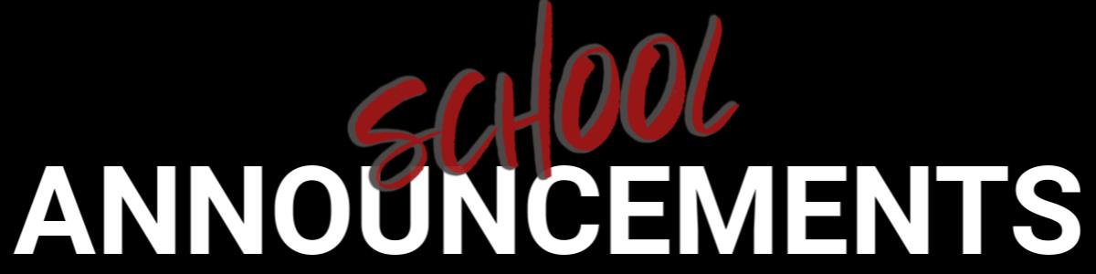 School Announcements