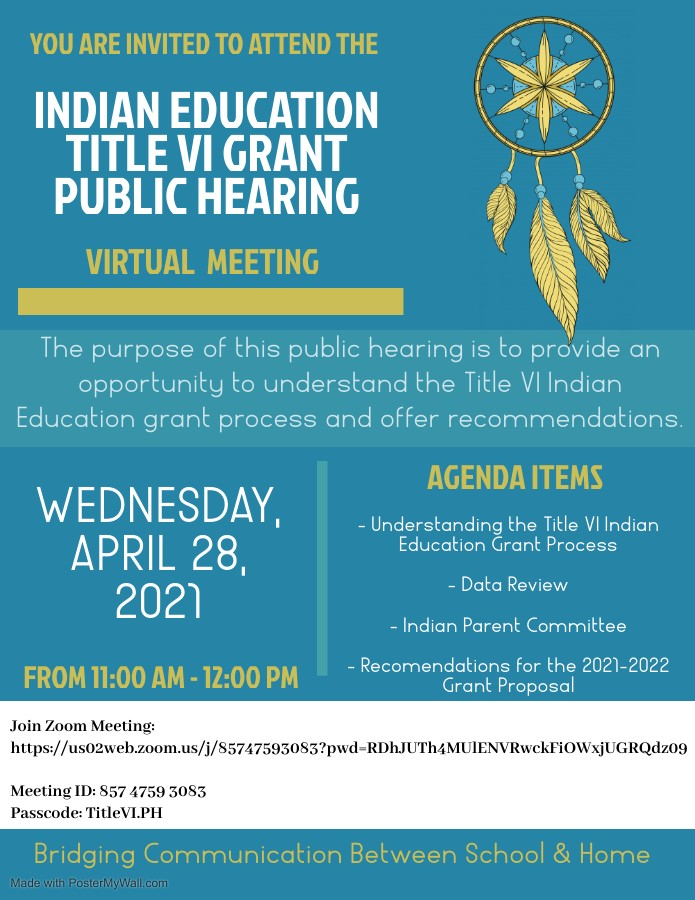 The Indian Ed Title VI Grant Public Hearing?